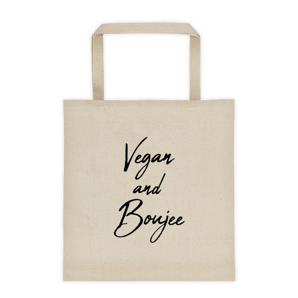 Vegan and Boujee Tote bag