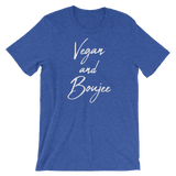 Vegan and Boujee Short-Sleeve Unisex T-Shirt