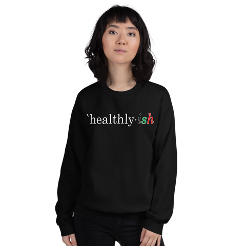 Healthy-ish - Sweatshirt