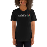 Healthy-ish - Unisex T-shirt
