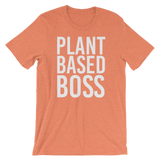 Plant Based Boss - Unisex T-shirt