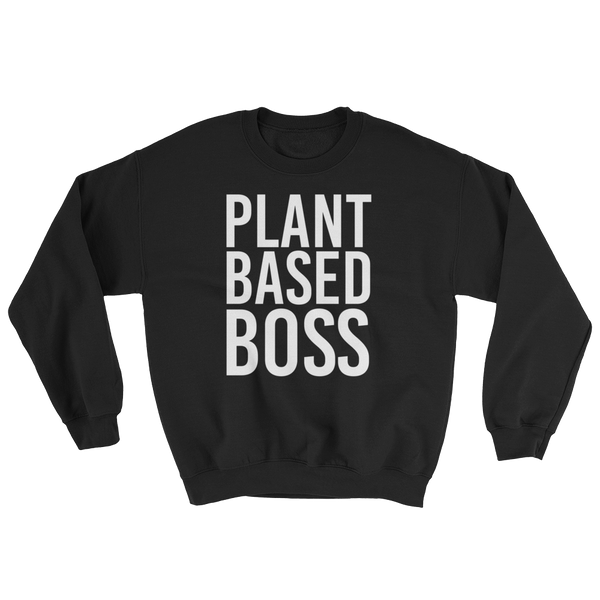 Plant Based Boss - Sweatshirt