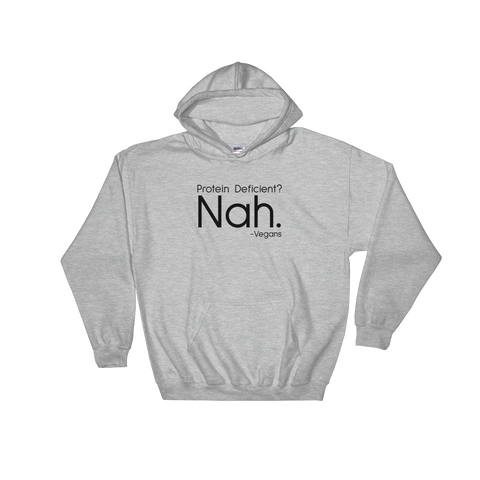 Protein Deficient? Nah. - Hoodie (black ink)