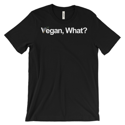 Vegan, What?