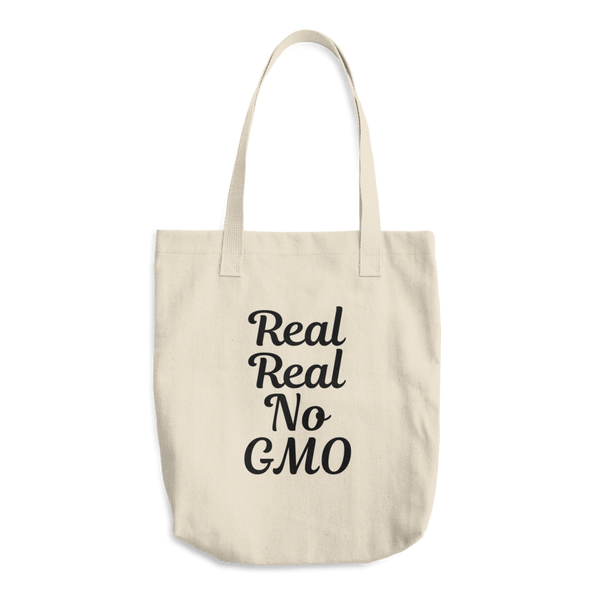 Real Real No GMO - Cotton Tote Bag