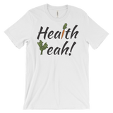 Health Yeah - Unisex T-shirt (black ink)