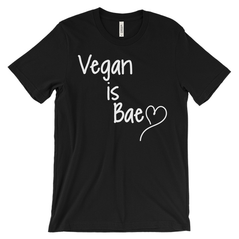 Vegan Is Bae - Unisex T-shirt