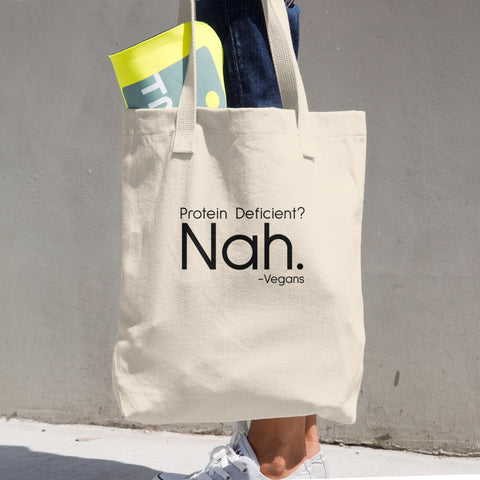 Protein Deficient? Nah. - Cotton Tote Bag