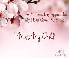 I miss my child mother's day