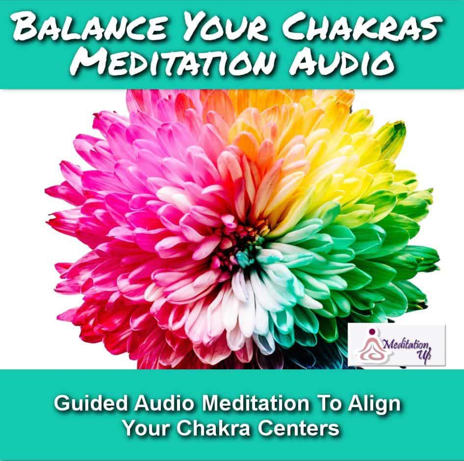 Balance Your Chakras Guided Meditation Audio - Meditation Up -