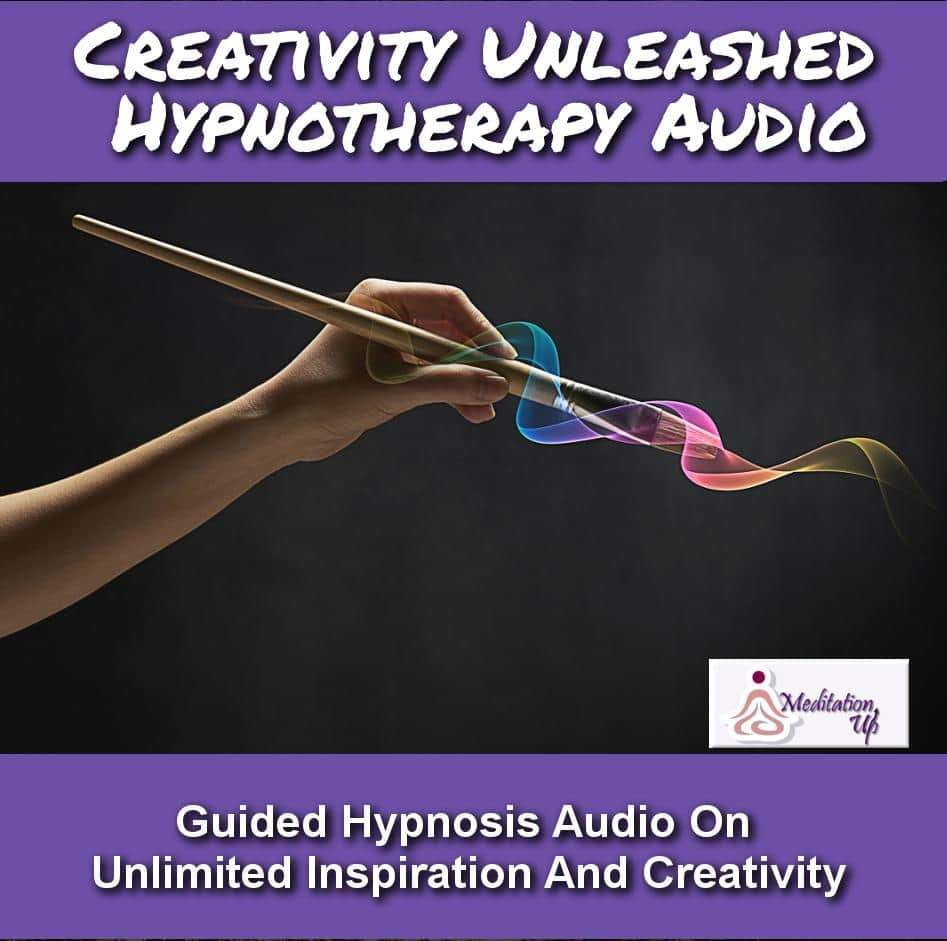 Creativity Unleashed Guided Hypnotherapy Audio - Meditation Up -
