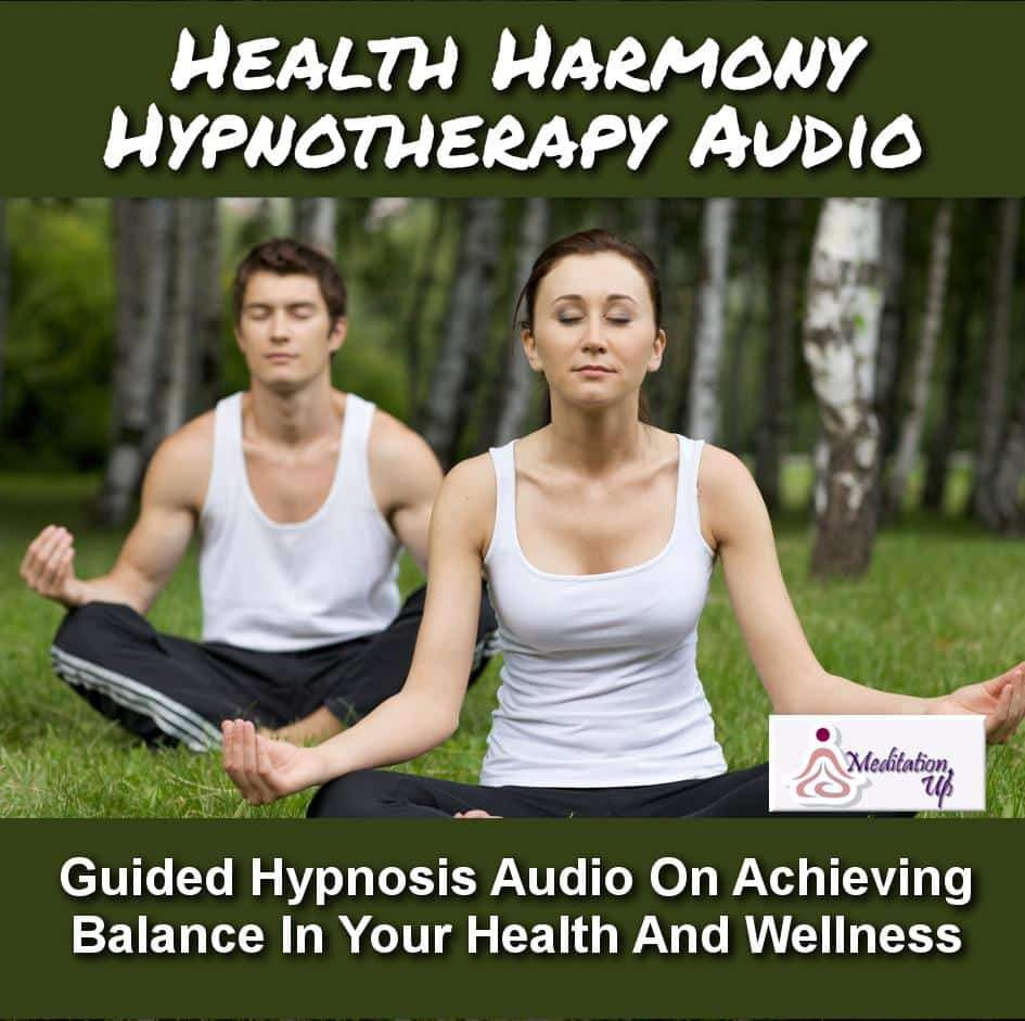 Health Harmony Guided Hypnotherapy Audio - Meditation Up -