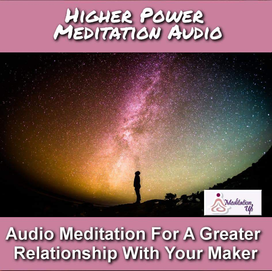 Higher Power Guided Meditation Audio - Meditation Up -