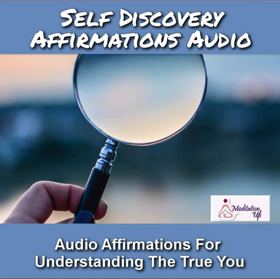 Self Discovery Affirmations Audio - Meditation Up -