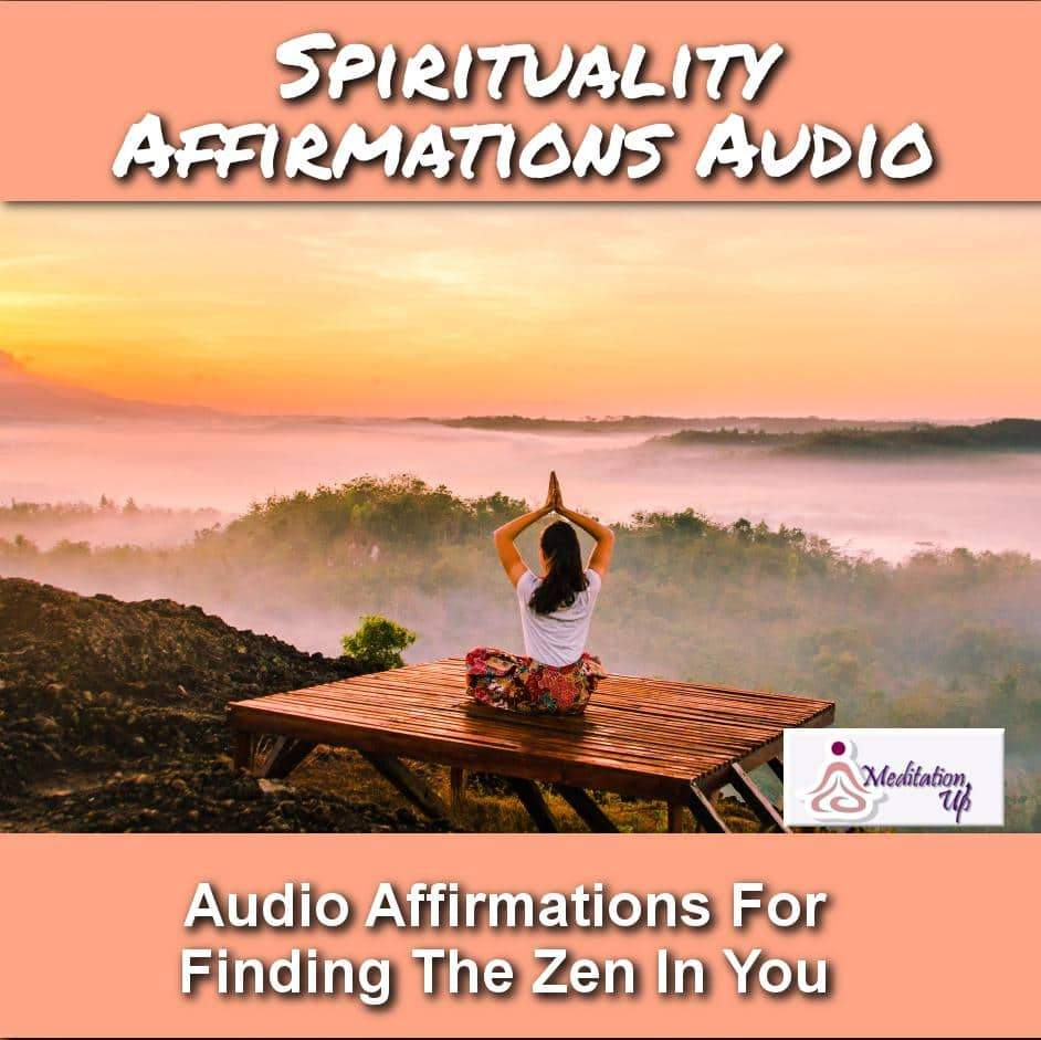 Spirituality Affirmations Audio - Meditation Up -