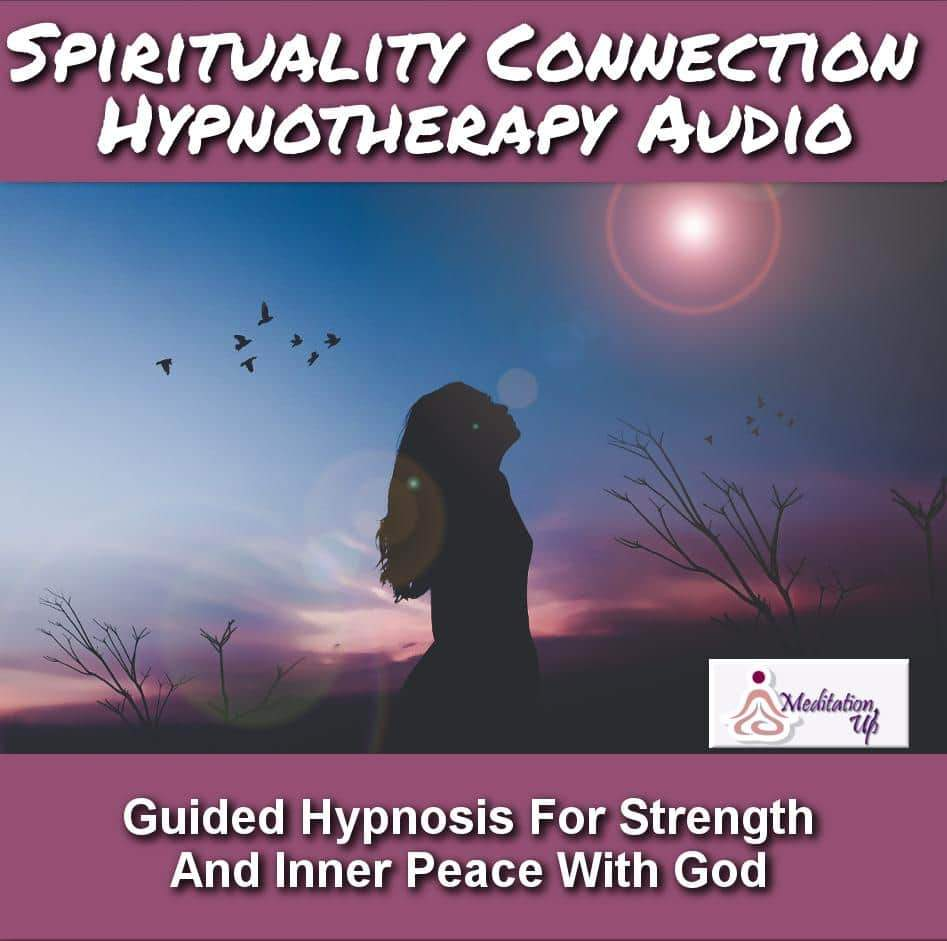 Spirituality Connection Guided Hypnotherapy Audio - Meditation Up -