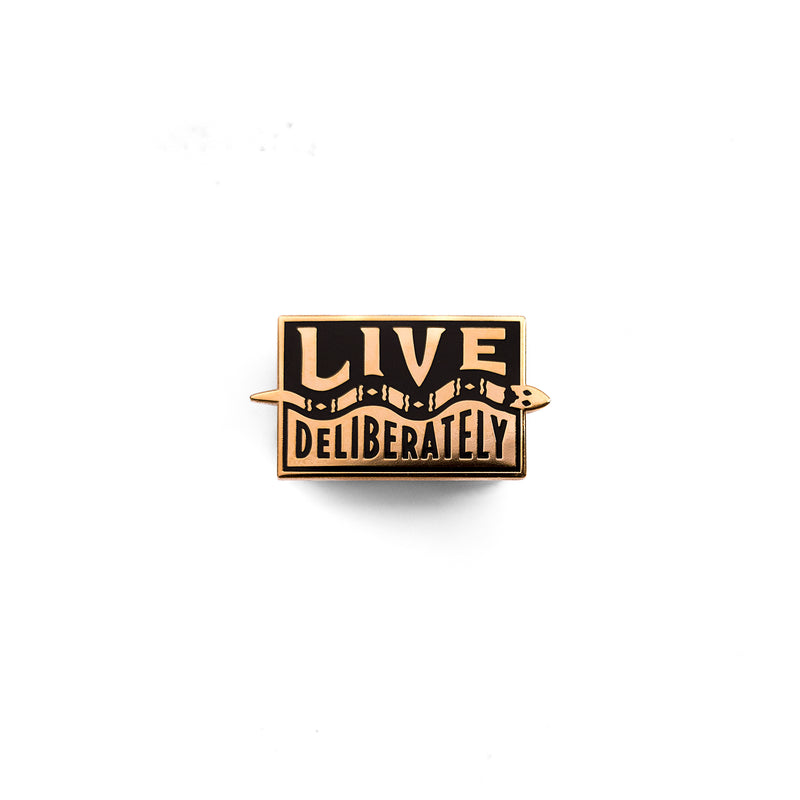 Live Deliberately Pin - Artist Series: David Higdon