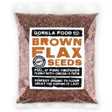 Gorilla Food Co. Brown Flax Seeds Whole Raw - Gorilla Food Co. USA