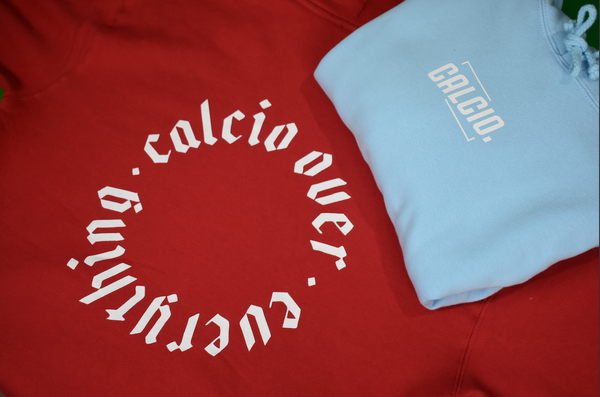 CALCIO OVER EVERYTHING hoodies (Red & Baby Blue)