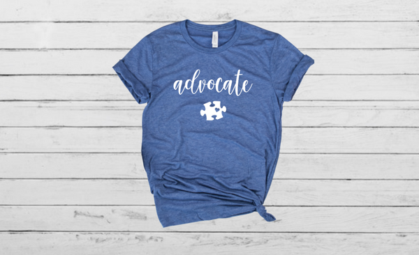 Advocate - Autism Awareness Shirt
