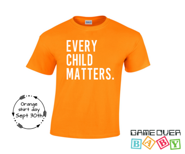 Every Child Matters - Orange Shirt Day