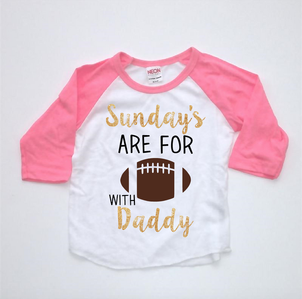 Pink and white raglan with glitter. Sunday's are for football with daddy