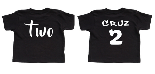 Second birthday shirt in black with personalized name on the back.