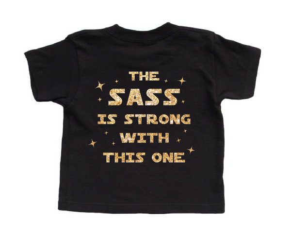 black and gold glitter toddler t shirt the sass is strong with this one