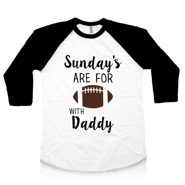 Black and white raglan Sunday's are for football with daddy