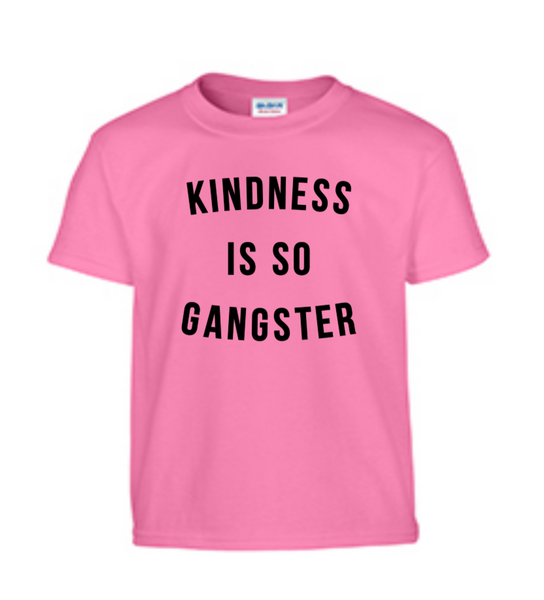 Pink Shirt Day - Kindness Is So Gangster