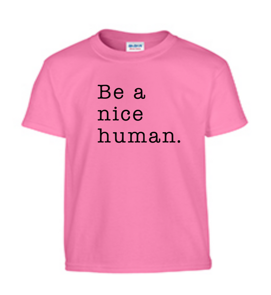 School Staff ONLY Pink Shirt Day - Be A Nice Human
