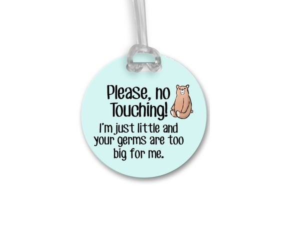 No Touching Tag