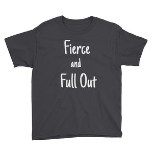 "Kid's ""Fierce and Full Out"" Tee"