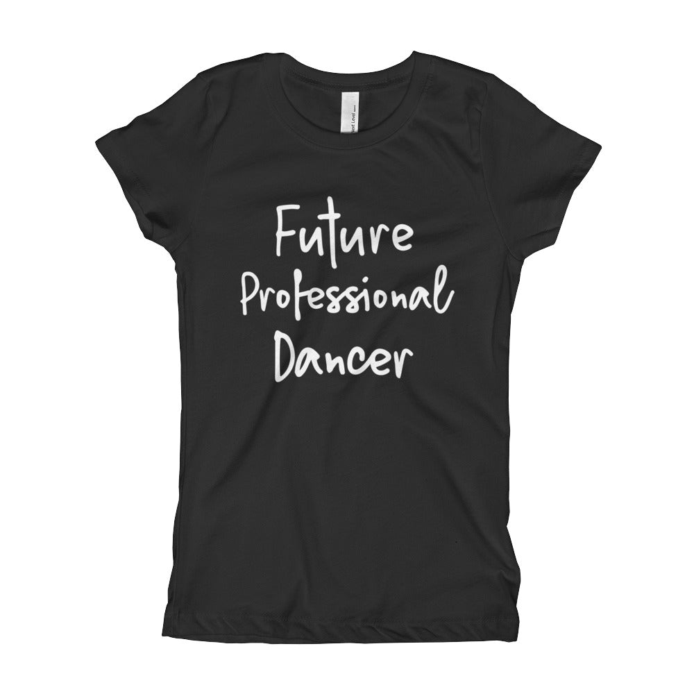 Girl's Future Professional Dancer Tee