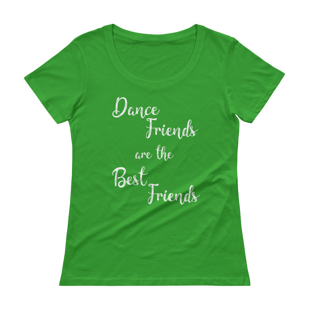 """Dance Friends are the Best Friends"" Tee"