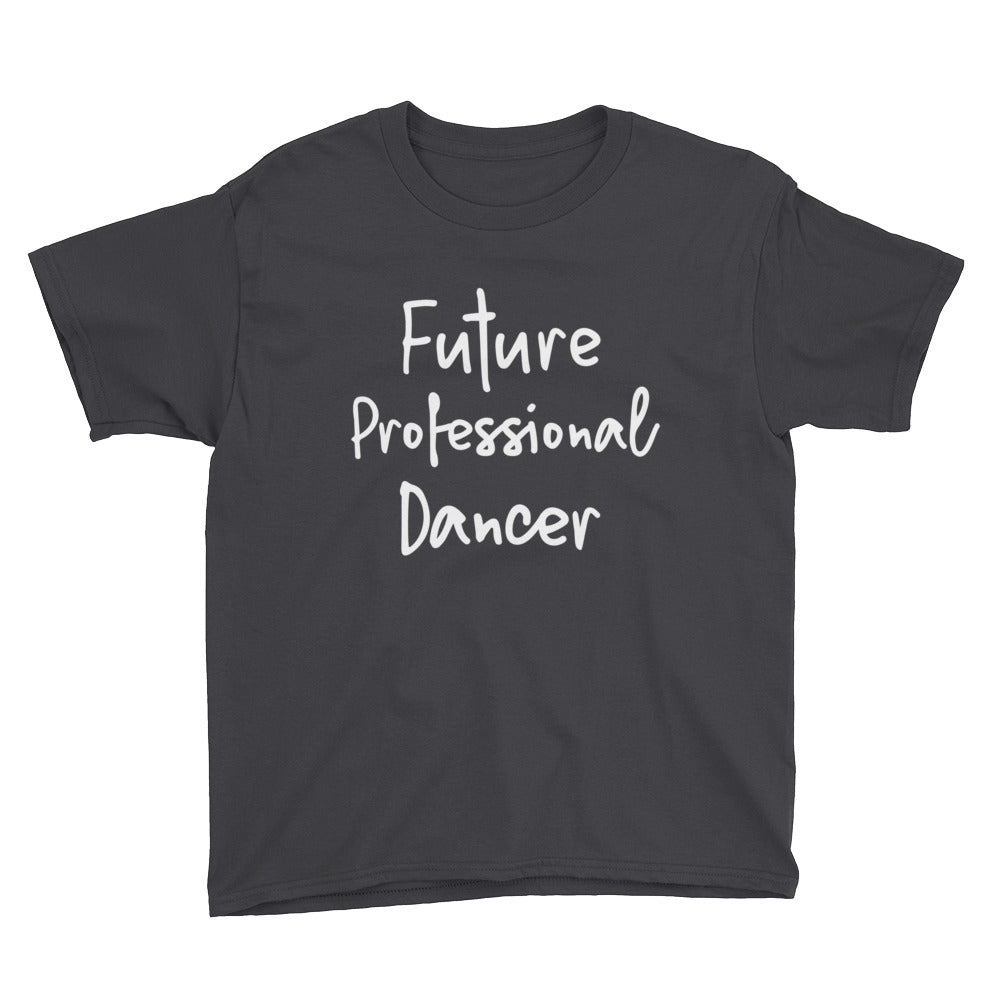 "Kid's ""Future Professional Dancer"" Tee"