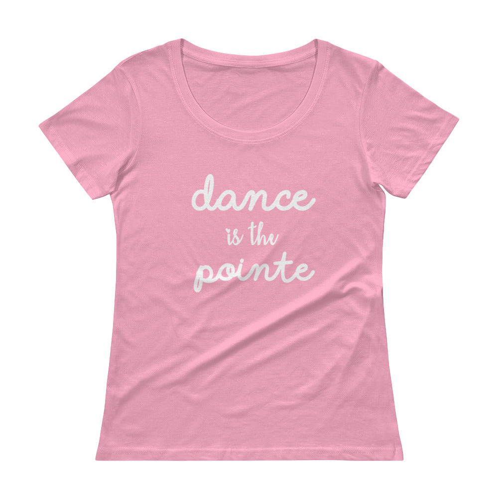 """Dance is the Pointe"" Tee"
