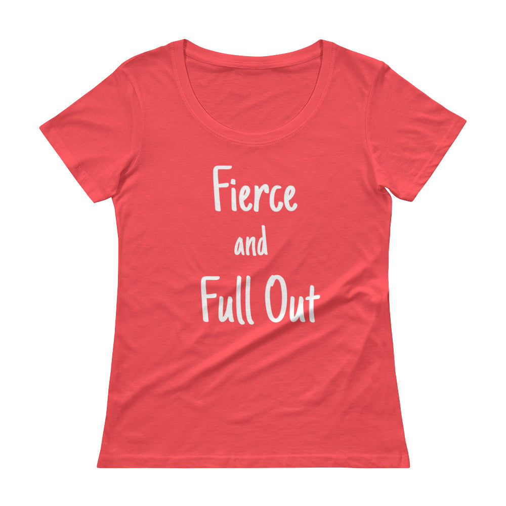 """Fierce and Full Out"" Tee"