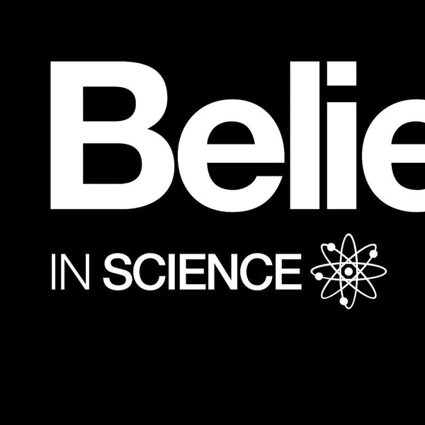 Believe in Science Unisex T-shirt - Progresswear