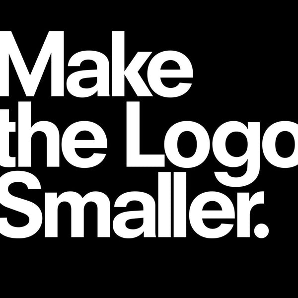 From TypographyShop: Make the Logo Smaller T-shirt