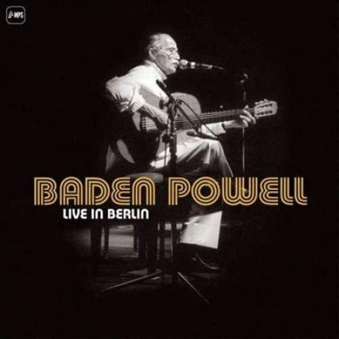 Baden Powell ‎– Live in Berlin
