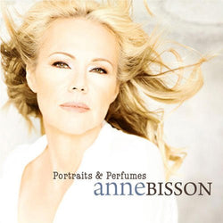 Anne Bisson ‎– Portraits & Perfumes