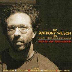 The Anthony Wilson Trio ‎– Jack Of Hearts