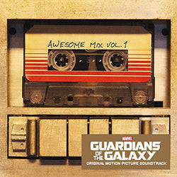 Guardians of the Galaxy: Awesome Mix vol. 1 - Awesomesince84