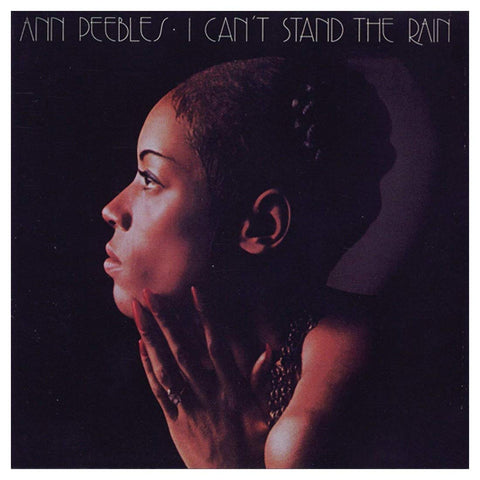 Ann Peebles ‎– I Can't Stand The Rain