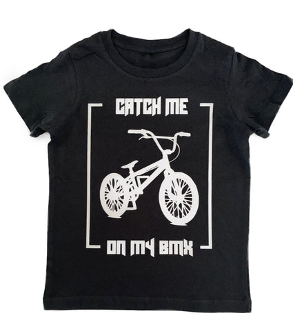 Catch me on my BMX Tee