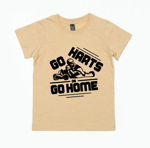 Go Karts or Go Home Tee