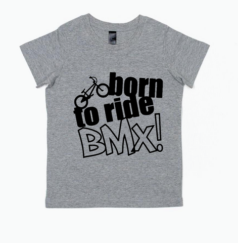 Born to ride BMX tee