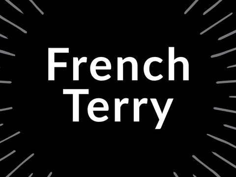French Terry Everything