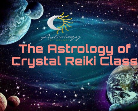 Accredited Astrology of Crystal Reiki Masterclass at Astrology by Melody